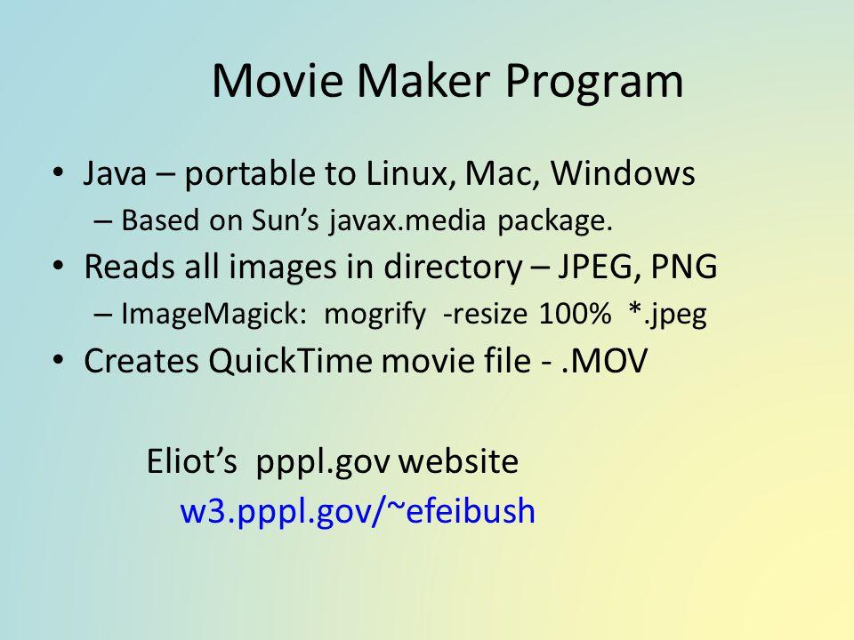 Movie Maker Program Java – portable to Linux, Mac, Windows
