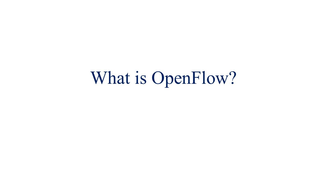 What is OpenFlow