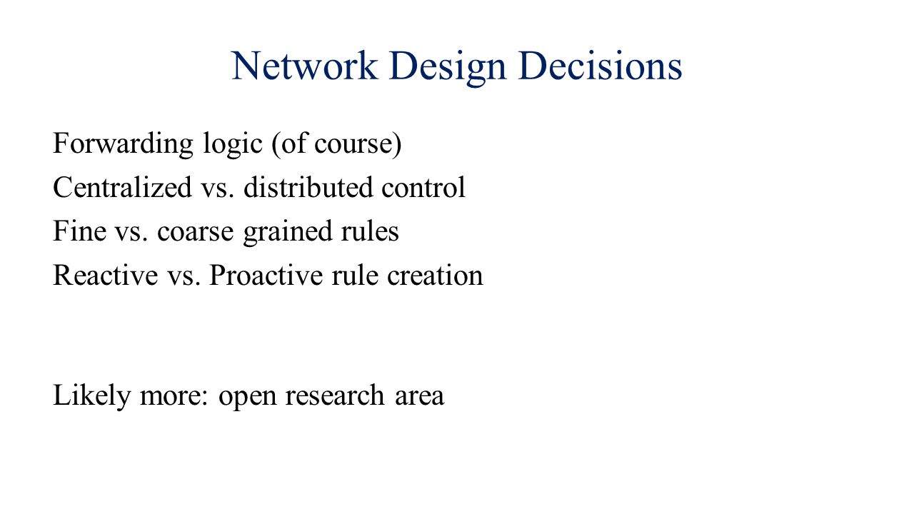 Network Design Decisions