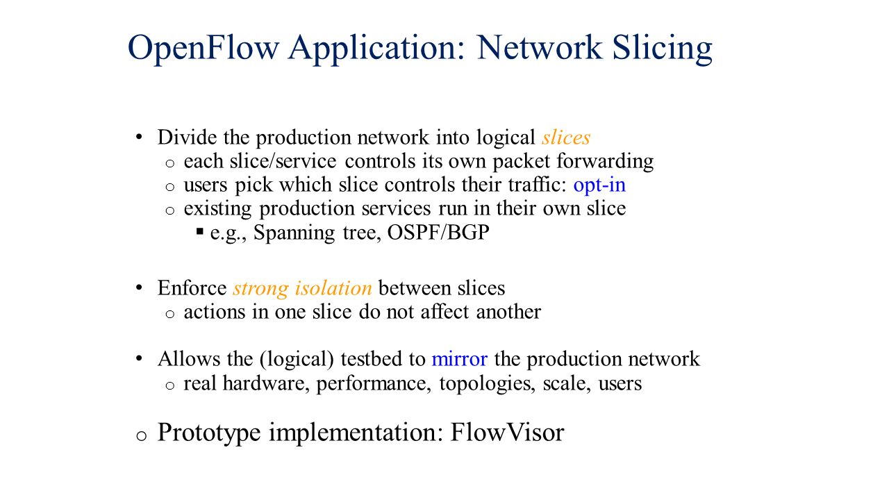 OpenFlow Application: Network Slicing