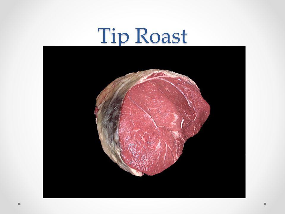 Tip Roast