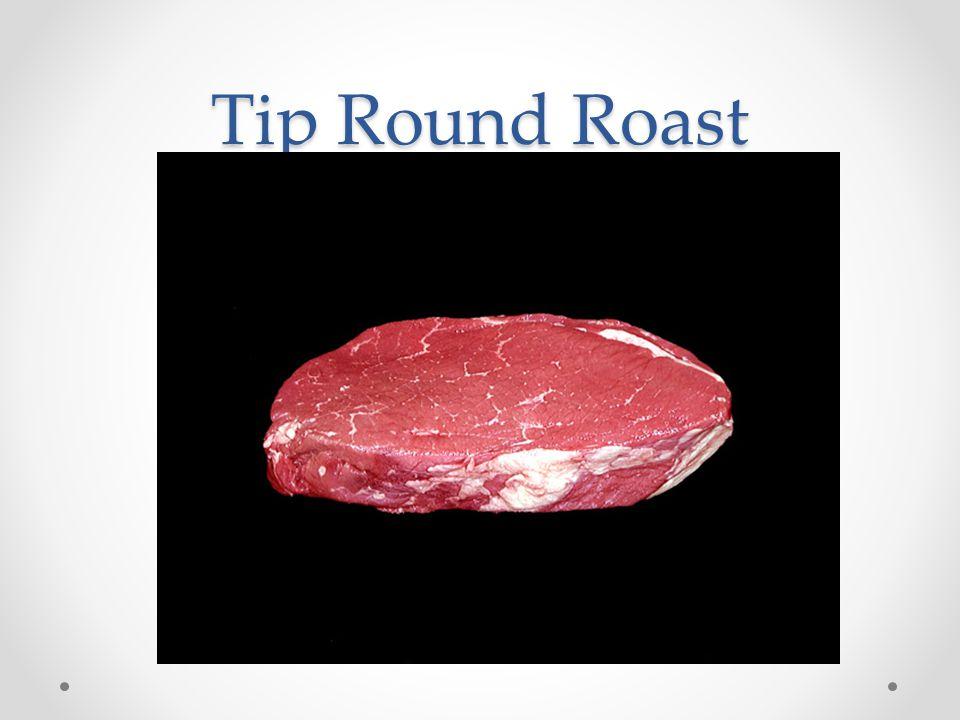 Tip Round Roast