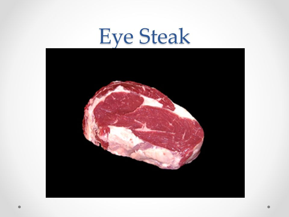 Eye Steak