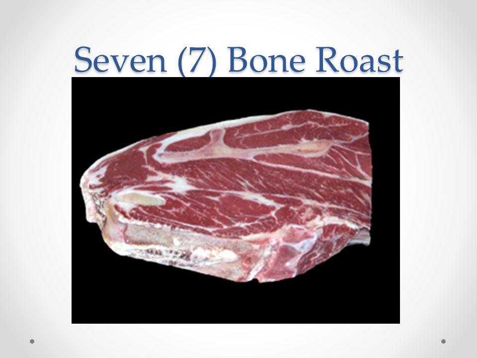 Seven (7) Bone Roast