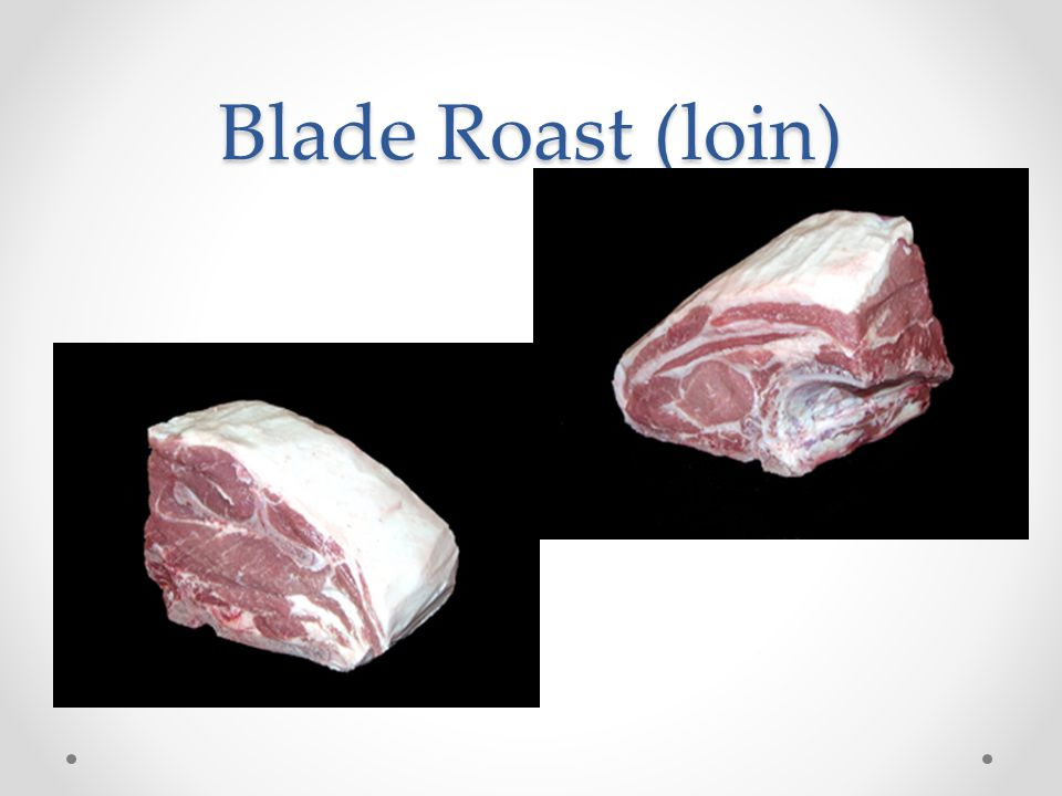 Blade Roast (loin)