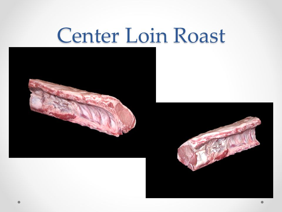 Center Loin Roast