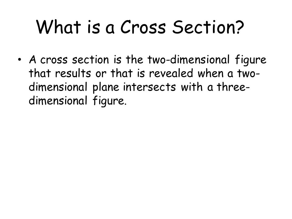 What is a Cross Section