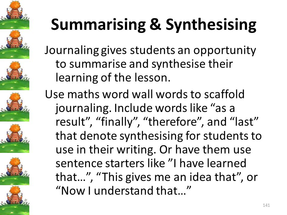 Summarising & Synthesising