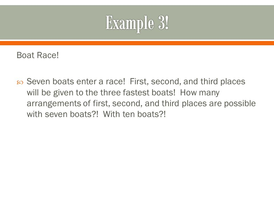 Example 3! Boat Race!