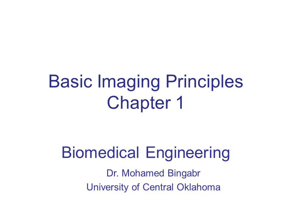Basic Imaging Principles Chapter 1