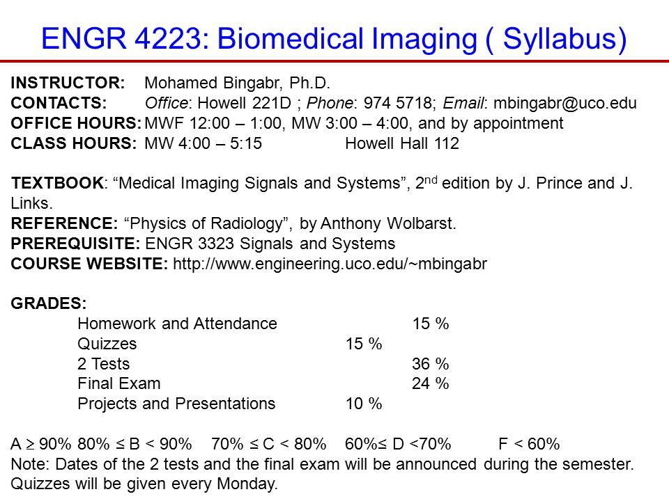 ENGR 4223: Biomedical Imaging ( Syllabus)