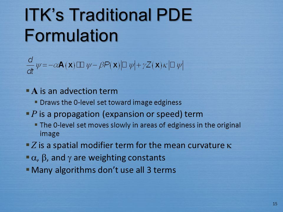 ITK's Traditional PDE Formulation