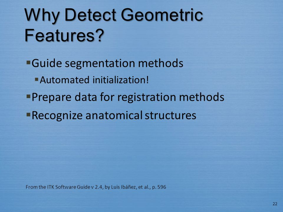 Why Detect Geometric Features
