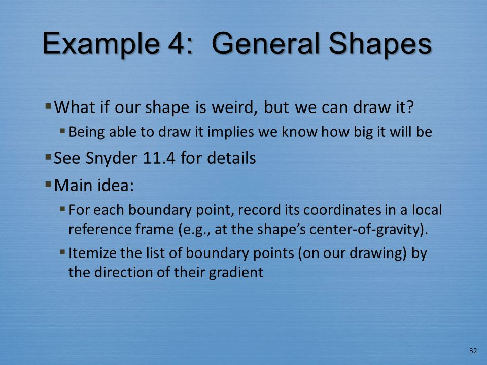 Example 4: General Shapes