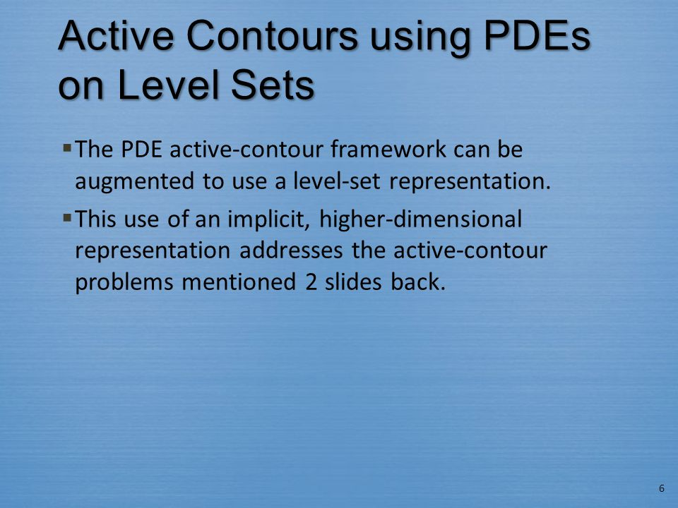 Active Contours using PDEs on Level Sets