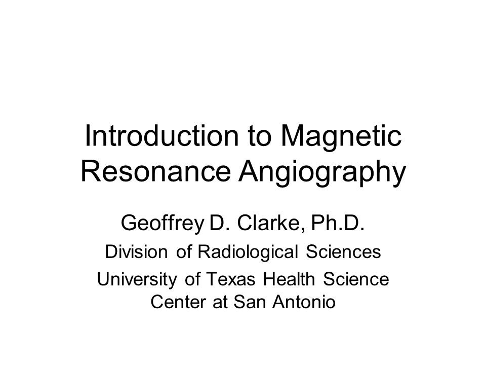 Introduction to Magnetic Resonance Angiography