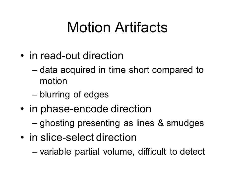 Motion Artifacts in read-out direction in phase-encode direction