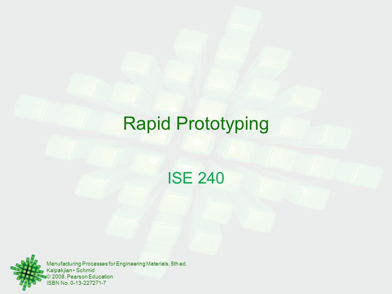 Rapid Prototyping ISE 240