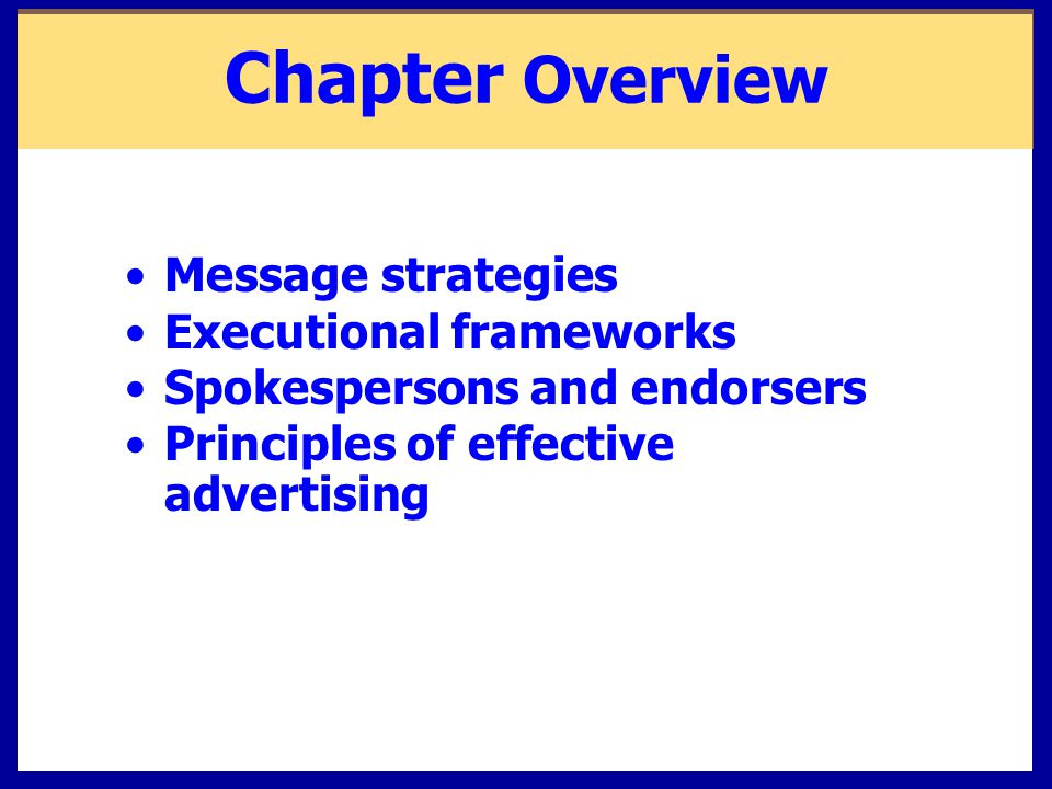 Chapter Overview Message strategies Executional frameworks