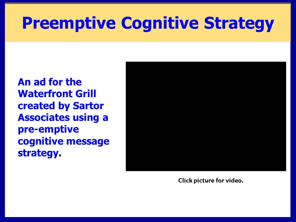 Preemptive Cognitive Strategy