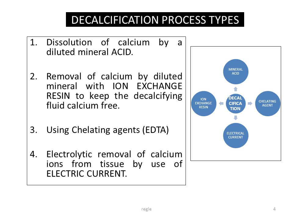 DECALCIFICATION PROCESS TYPES