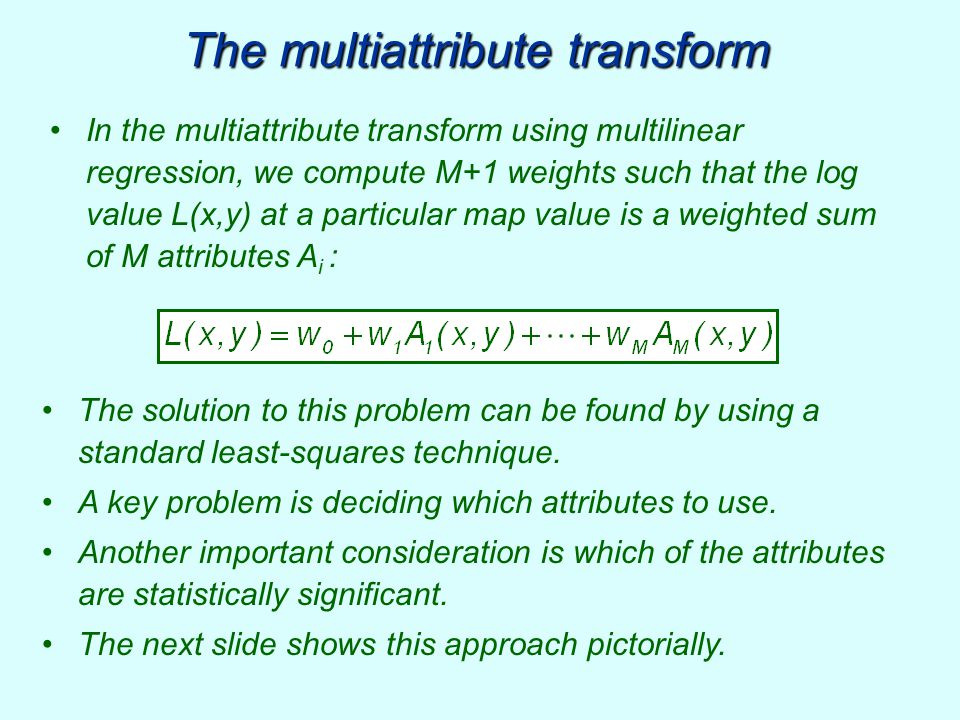 The multiattribute transform