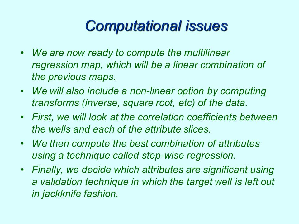 Computational issues We are now ready to compute the multilinear regression map, which will be a linear combination of the previous maps.
