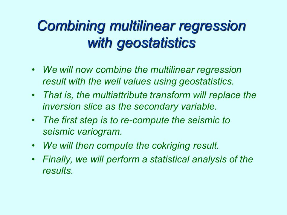 Combining multilinear regression with geostatistics