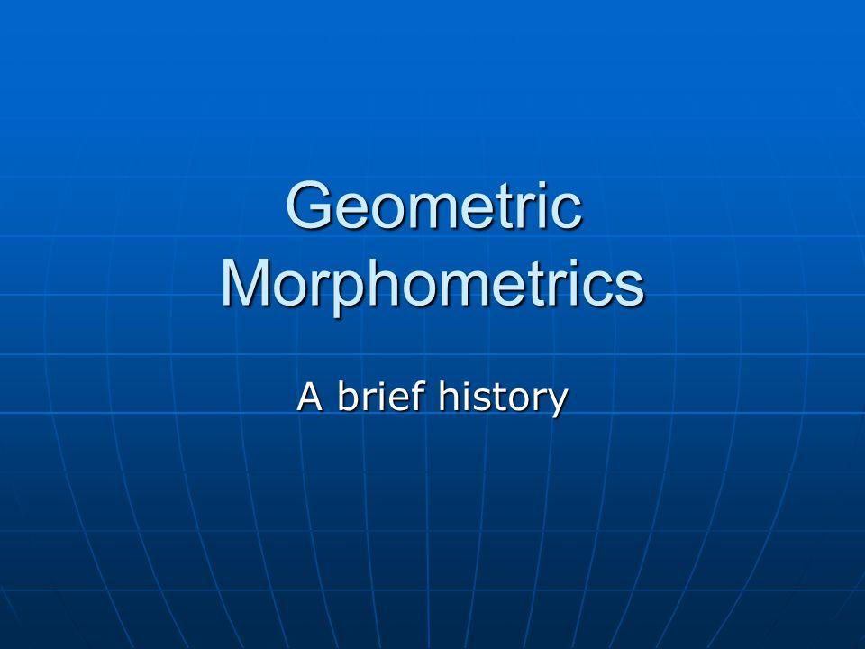 Geometric Morphometrics