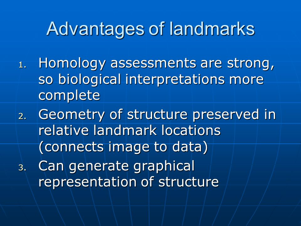 Advantages of landmarks