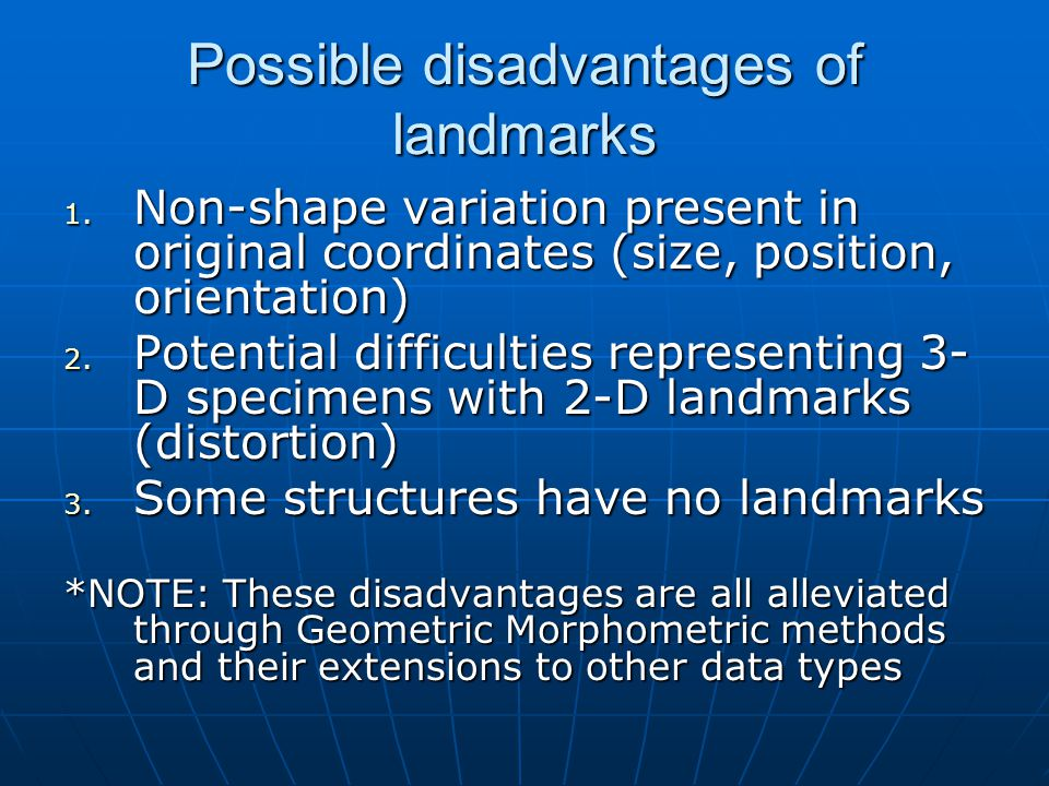 Possible disadvantages of landmarks