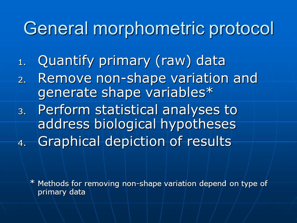 General morphometric protocol