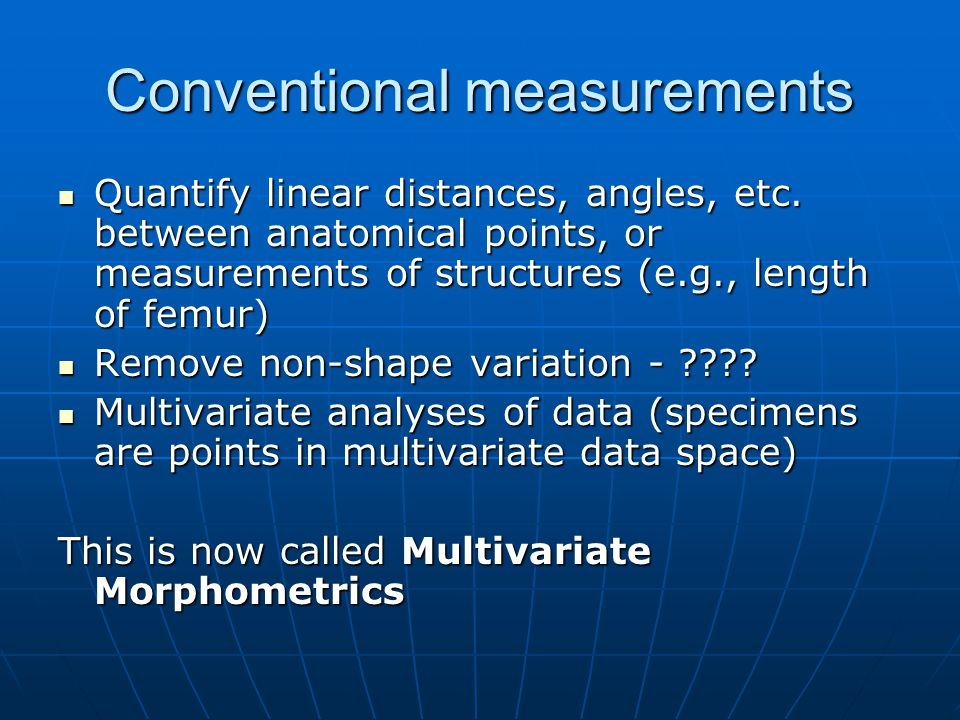 Conventional measurements