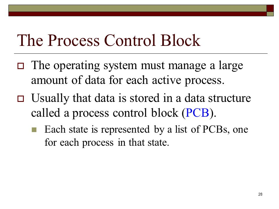 The Process Control Block