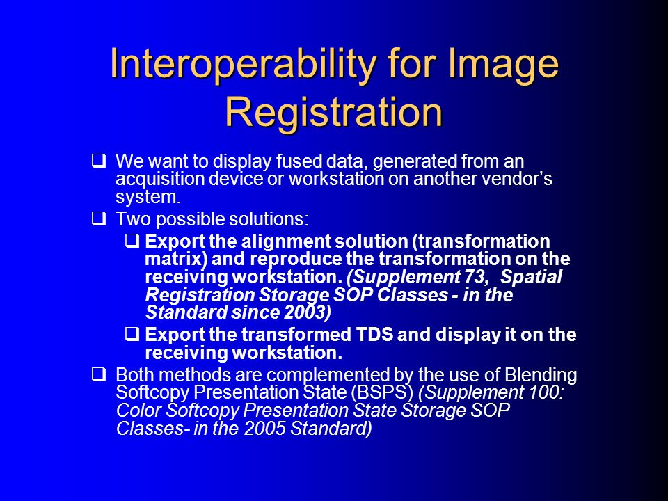Interoperability for Image Registration