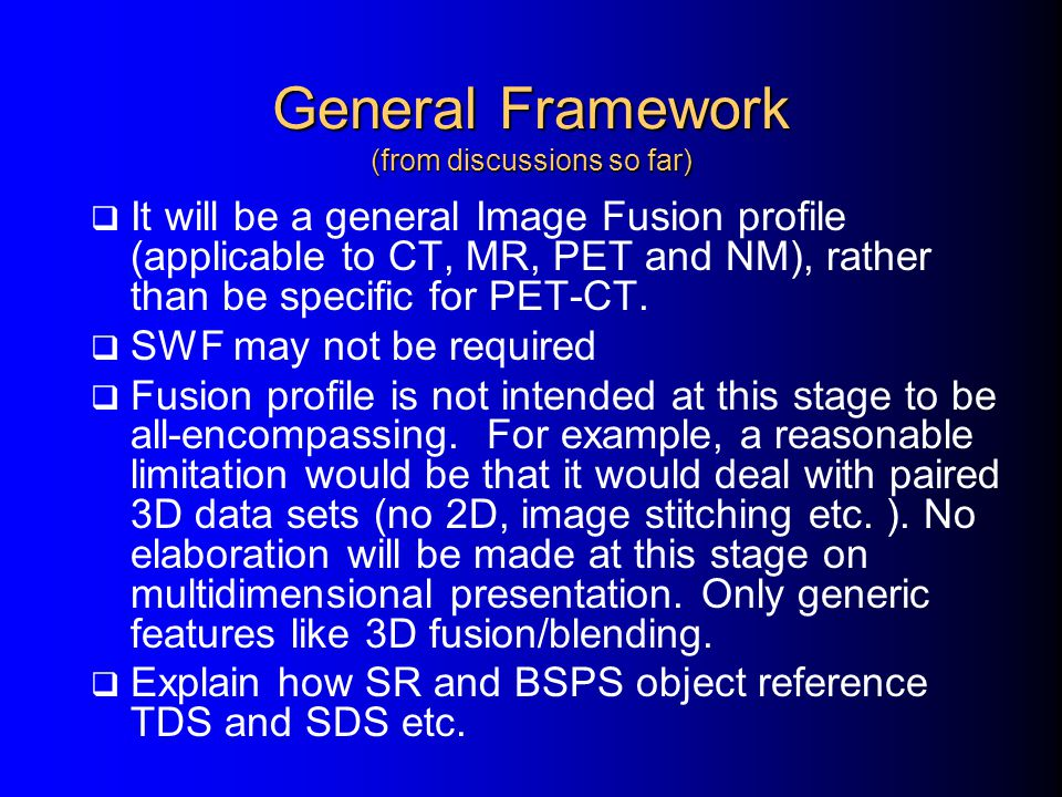 General Framework (from discussions so far)