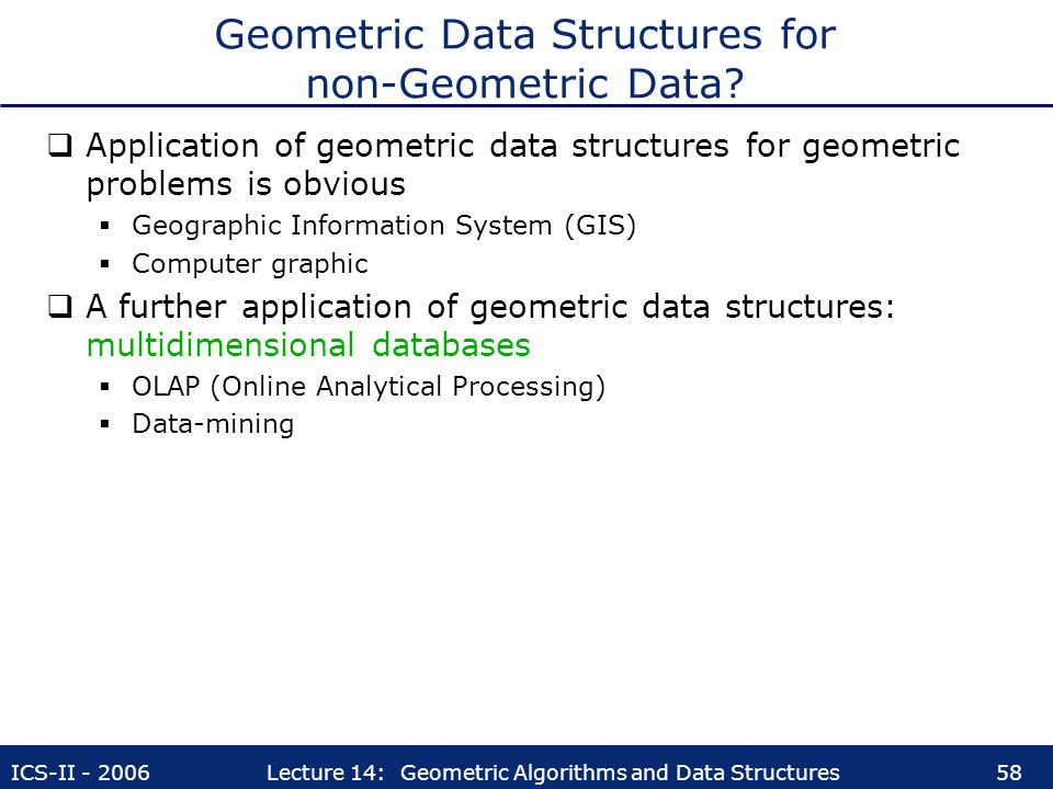 Geometric Data Structures for non-Geometric Data