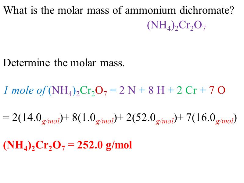 What is the molar mass of ammonium dichromate