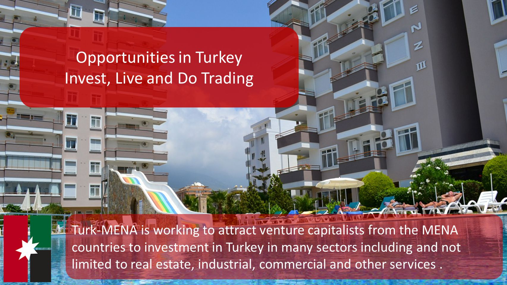 Opportunities in Turkey Invest, Live and Do Trading