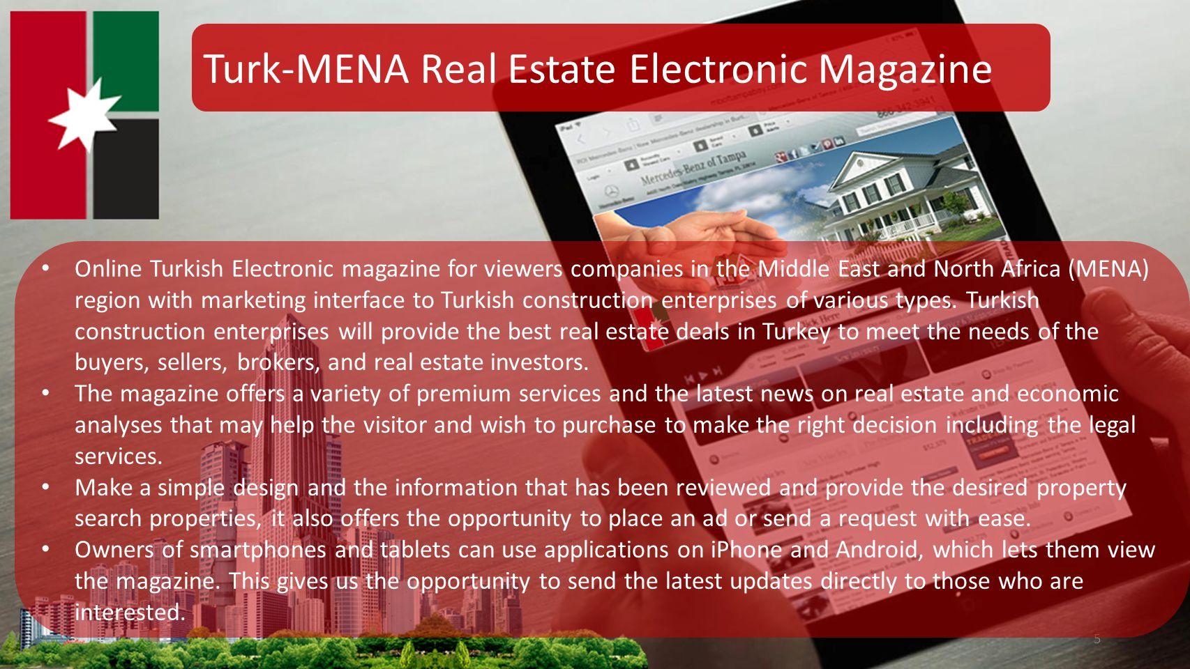 Turk-MENA Real Estate Electronic Magazine