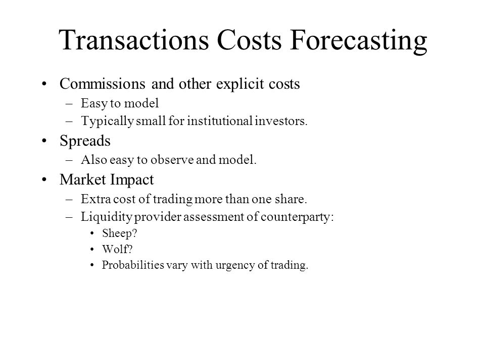 Transactions Costs Forecasting