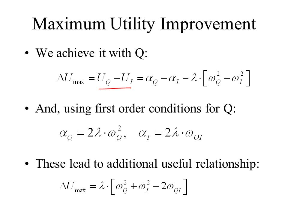Maximum Utility Improvement