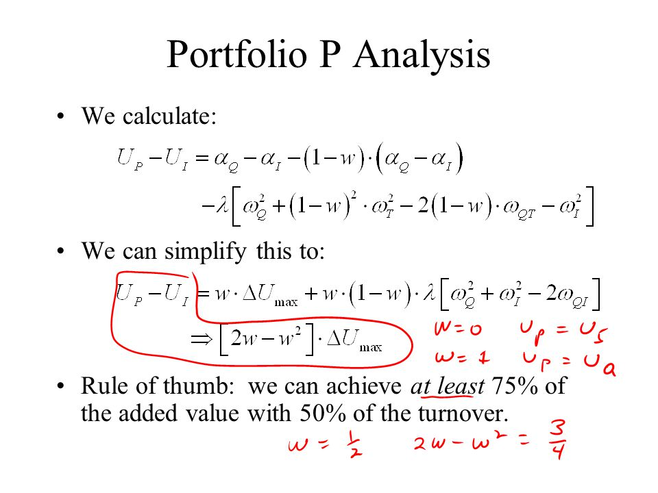 Portfolio P Analysis We calculate: We can simplify this to:
