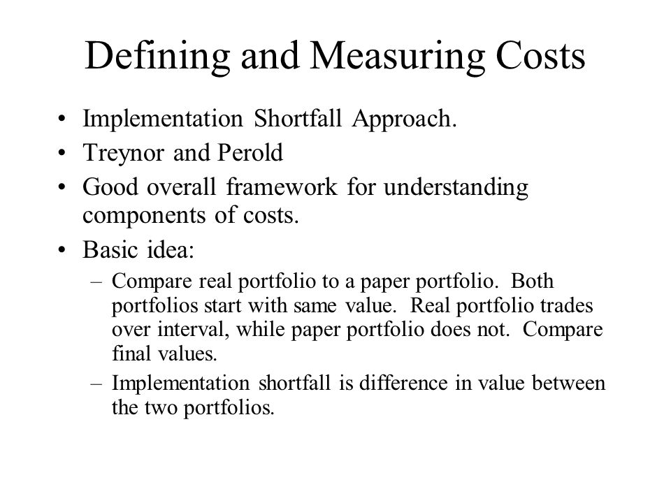 Defining and Measuring Costs