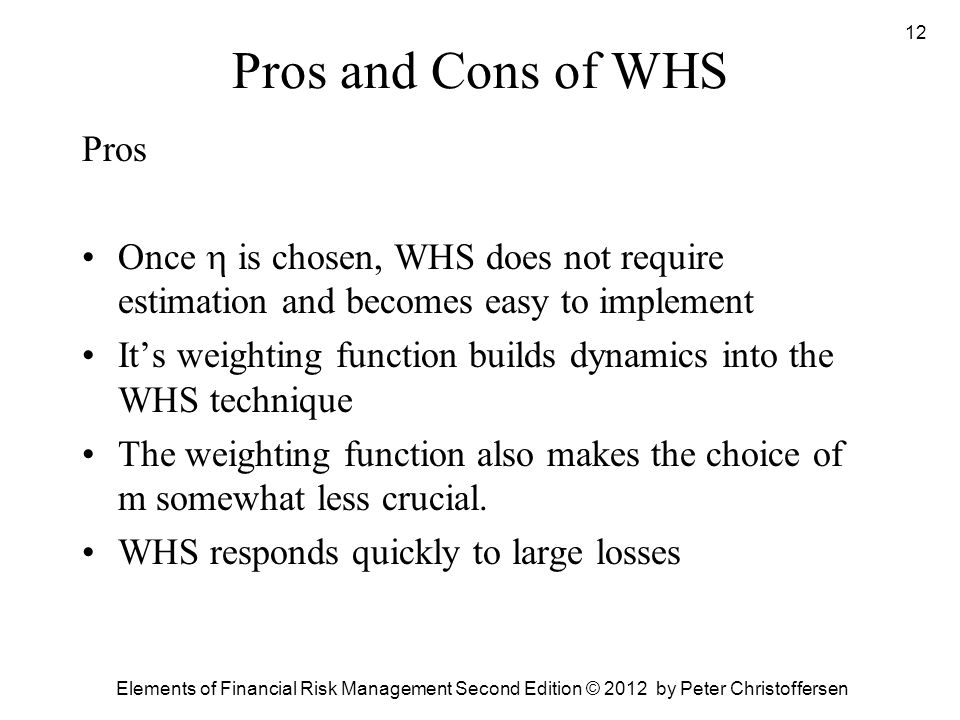 Pros and Cons of WHS Pros