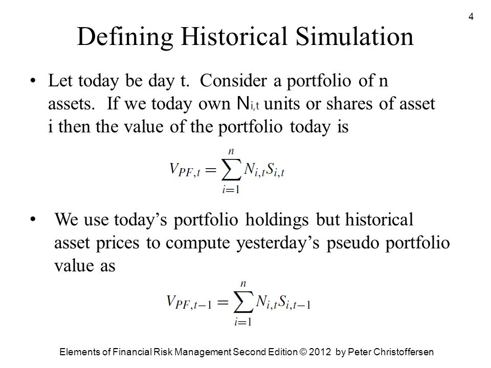 Defining Historical Simulation
