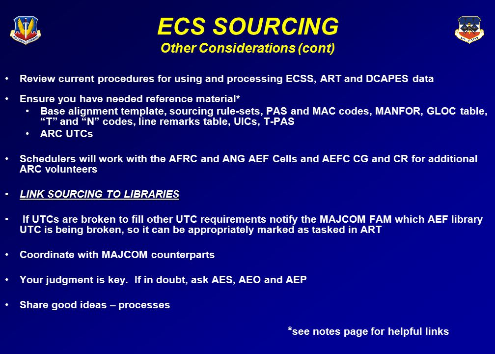 ECS SOURCING Other Considerations (cont)