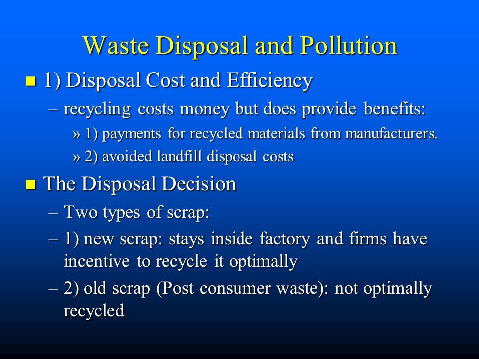 Waste Disposal and Pollution