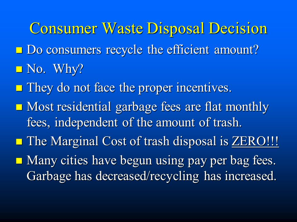 Consumer Waste Disposal Decision