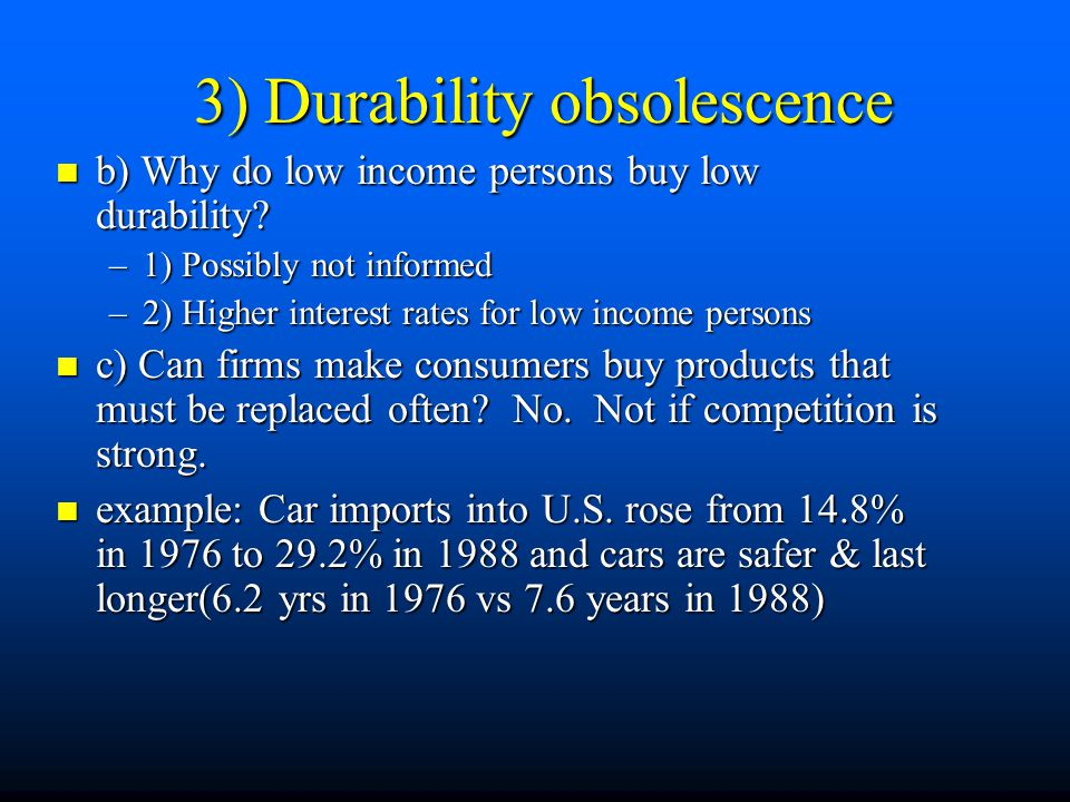 3) Durability obsolescence